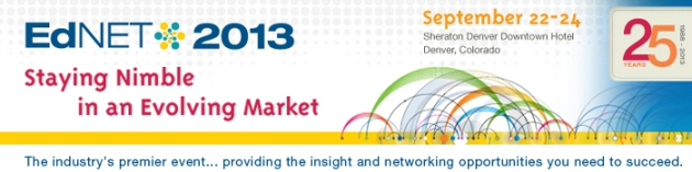 "EdNET 2013 ""Staying Nimble in an Evolving Market"""